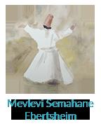 Mevlevi Semahane Ebertsheim